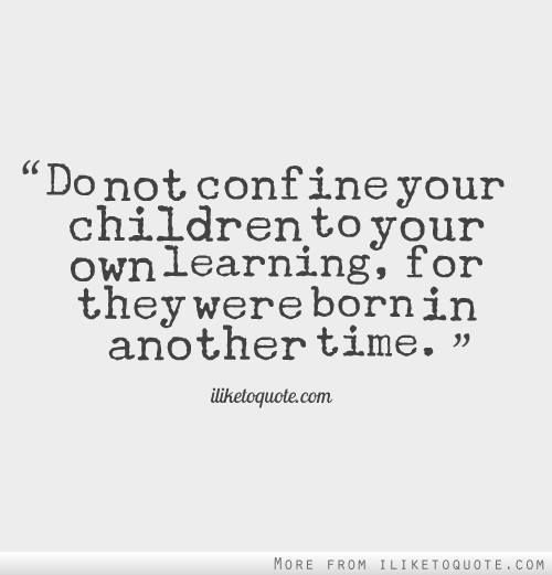 Quotes About Kids Learning: 47 Best Quotes: Learning New Things Images On Pinterest