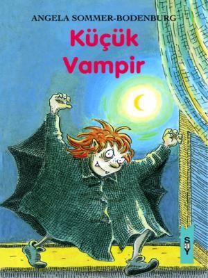 Küçük Vampir / Little Vampire  -Angela Sommer-Bodenburg