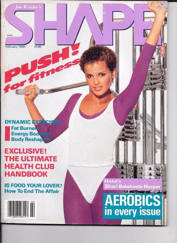 joe weider's shape #magazine february 1985 vf uncirculated shari belafonte from $17.85