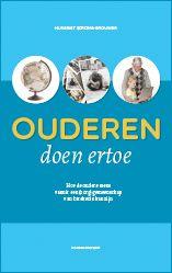 """Het Ouderen Doen Ertoe-boek: gids om tweerichtingsverkeer in de ouderenzorg tot stand te brengen.  Mooiste zin: """"Mensen met dementie ontvangen oprechte gevoelsboodschappen vaak nog goed."""" Over hechting gesproken."""