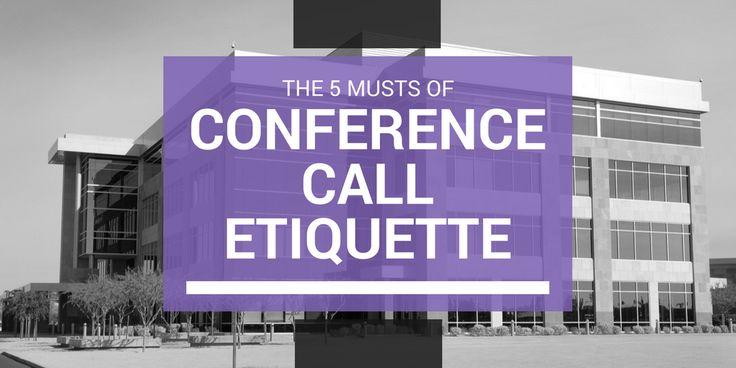 #Konferenz # Etikette #muss #anrufen #die # 5 Müssen der Konferenz