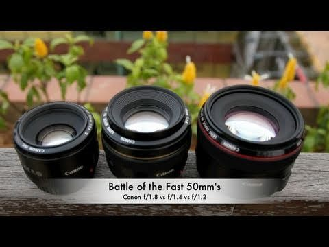 *Good educational channel about Canon lenses* Battle of the Fast 50mm's: Canon f/1.8 vs f/1.4 vs f/1.2