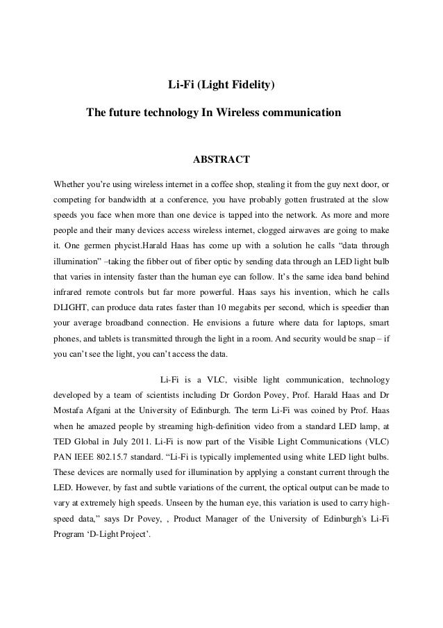 Li-Fi (Light Fidelity) The future technology In Wireless communication  ABSTRACT Whether you're using wireless internet in...
