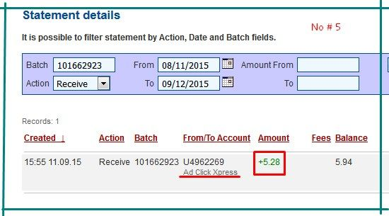 AdClickXpress(ACX) is the best online opportunity! Here is my withdrawal proof from ACX.I get paid daily,and i can withdraw daily! Online income is possible with AdClickXpress!!! This program definitely NOT A SCAM!!! If I can do it,YOU can do it,because it's fun and easy! Join me and let's make money together! http://www.adclickxpress.com/?r=v3cs7mpq78&p=mx