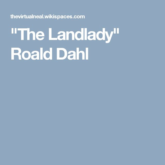 the landlady by roald dahl essay the landlady by roald dahl essay sample informative essay examples nvrdns com the landlady by roald