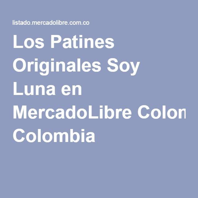 Los Patines Originales Soy Luna en MercadoLibre Colombia