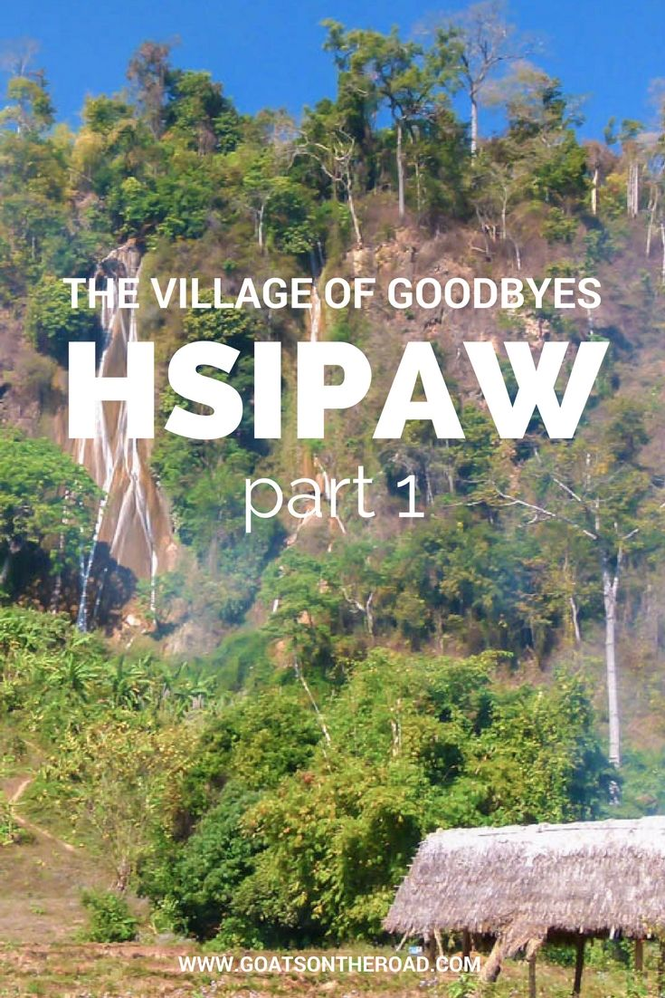 Hsipaw, Myanmar: The Village Of Goodbyes Part 1  Hsipaw | Myanmar Travel | Southern Asia Travel