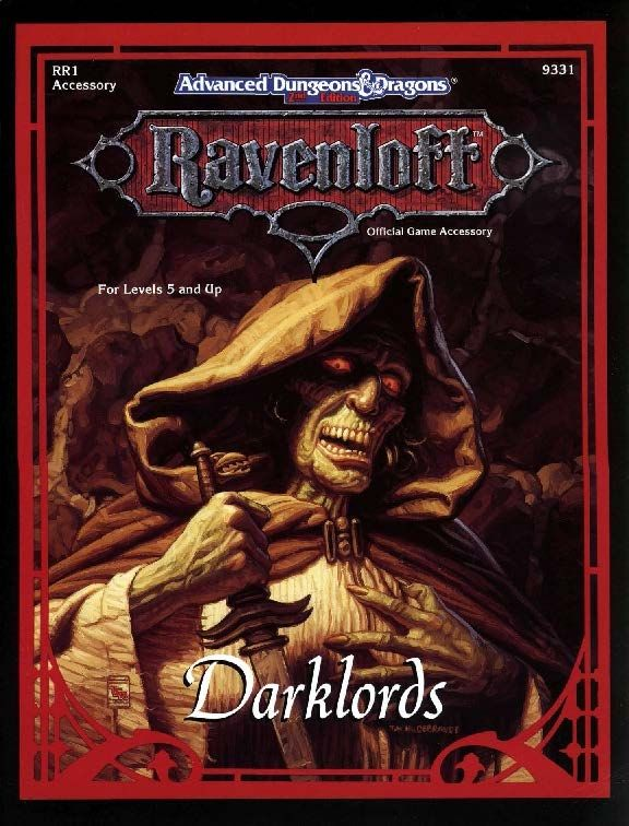 RR1 Darklords (2e) - Ravenloft | Book cover and interior art for Advanced Dungeons and Dragons 2.0 - Advanced Dungeons & Dragons, D&D, DND, AD&D, ADND, 2nd Edition, 2nd Ed., 2.0, 2E, OSRIC, OSR, d20, fantasy, Roleplaying Game, Role Playing Game, RPG, Wizards of the Coast, WotC, TSR Inc. | Create your own roleplaying game books w/ RPG Bard: www.rpgbard.com | Not Trusty Sword art: click artwork for source