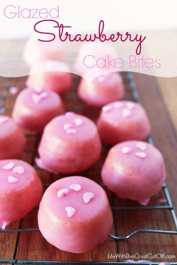 Glazed Strawberry Cake Bites Perfect little glazed bites make a fabulous treat for Valentines!