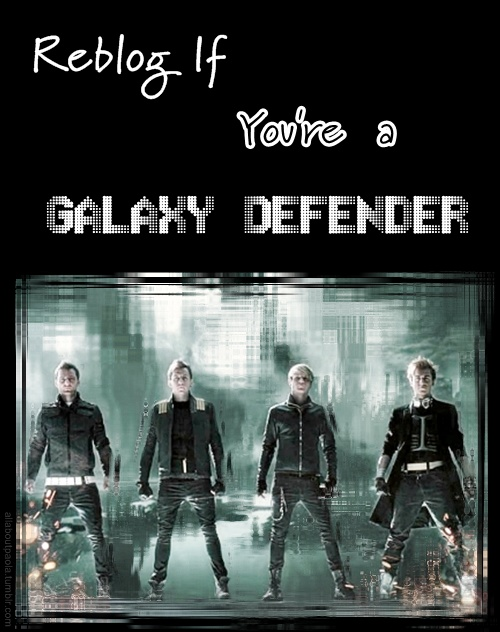 Galaxy defenders, stay forever! ♥