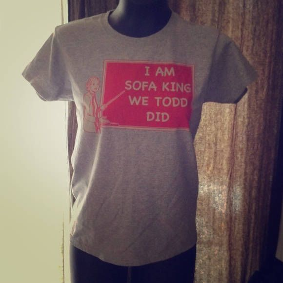"""Funny silk screen T Shirt """"I am sofa king we todd did"""" by proximalphalanges on Etsy"""