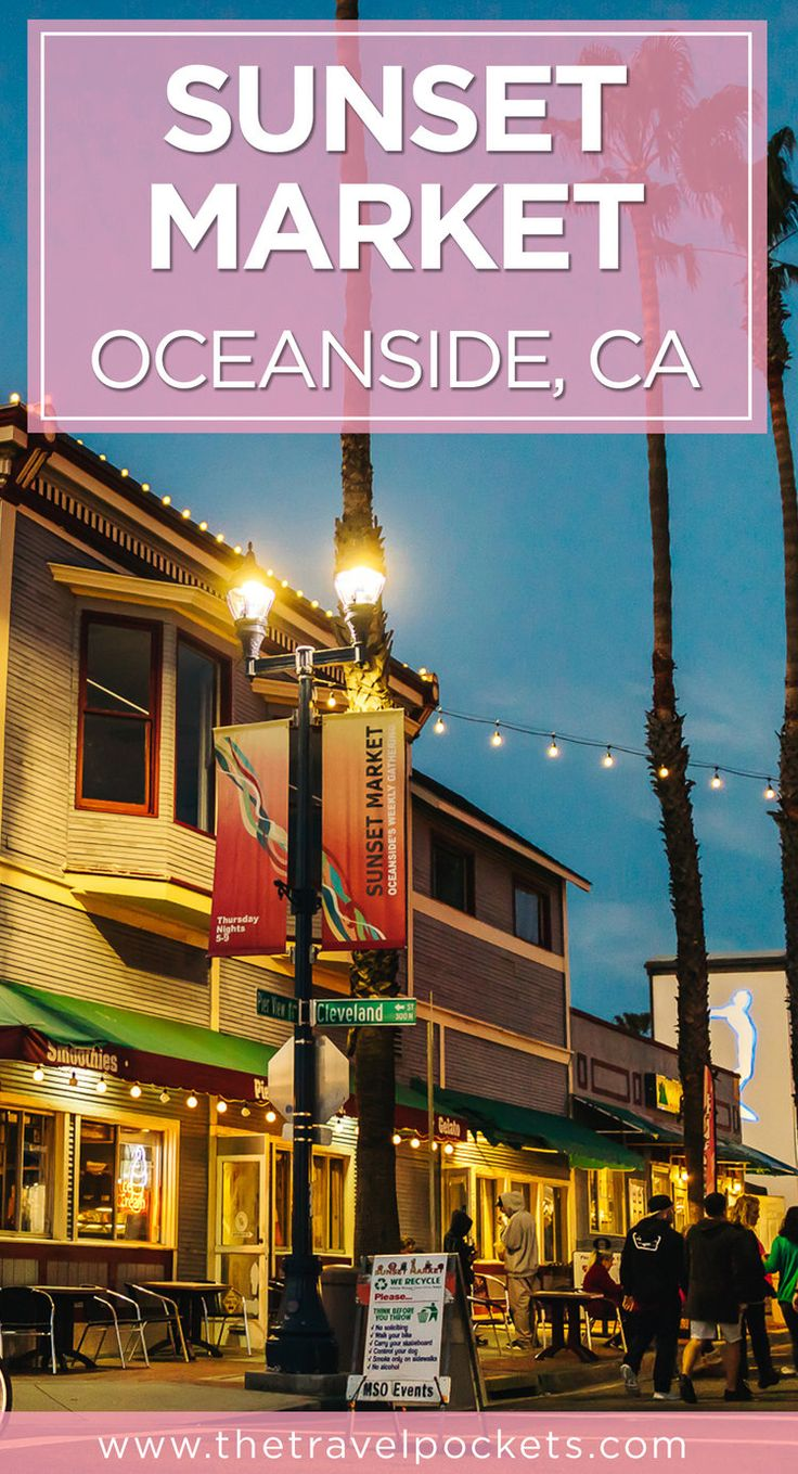 Every Thursday night Oceanside's Sunset Market gathers local farmers, artists, and chef's from all over the world.