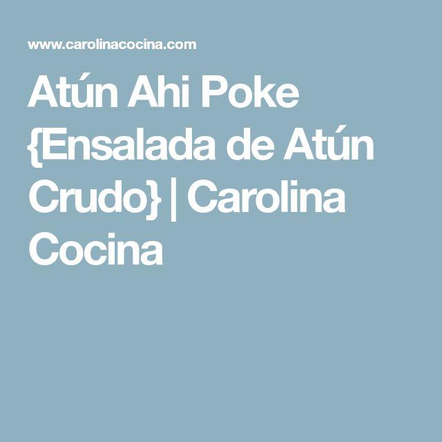 Atún Ahi Poke {Ensalada de Atún Crudo} | Carolina Cocina