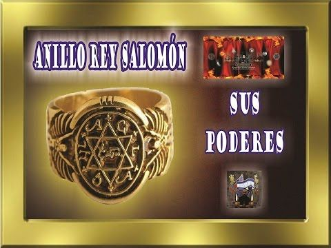 ANILLO DEL REY SALOMÓN-QUE SIGNIFICA-CUALES SON SUS PODERES | ESOTERISMO AYUDA ESPIRITUAL - YouTube