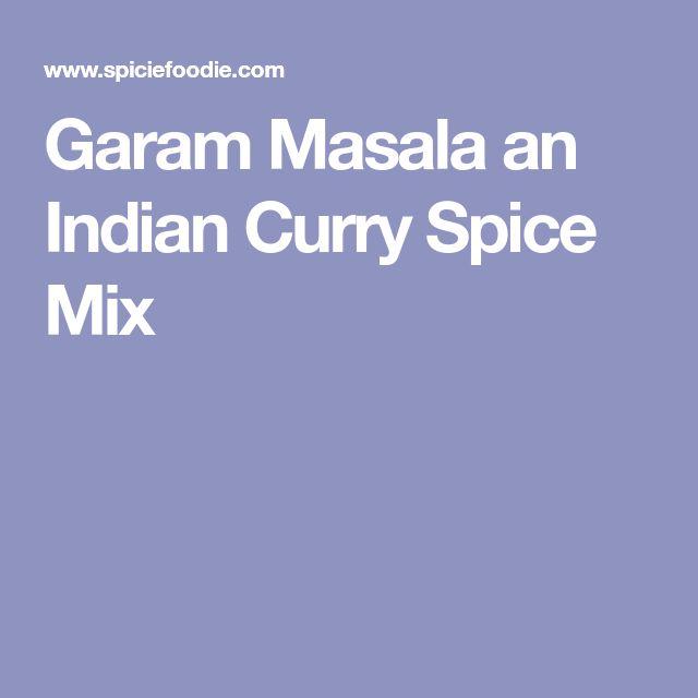 Garam Masala an Indian Curry Spice Mix