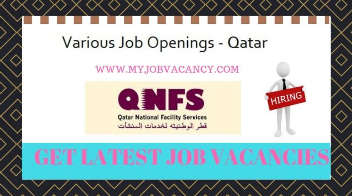 Pick your Career with Qatar National Facility Services & Make a