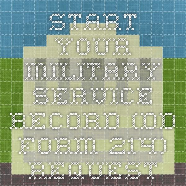 Start Your Military Service Record (DD Form 214) Request