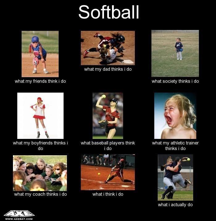 Softball ha ha ha