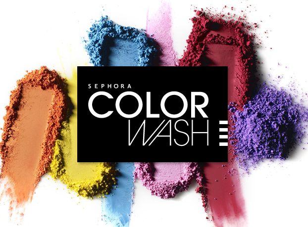 Sephora! #SephoraColorWash