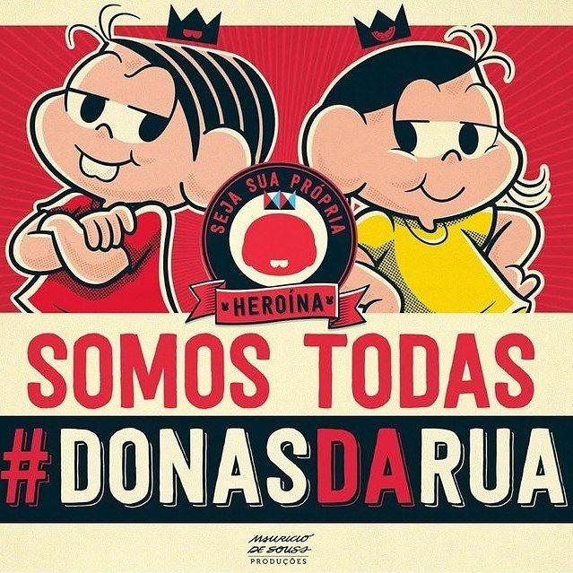 Com o #DonasdaRua, a Maurício de Sousa Produções incentiva que meninas e mulheres sejam suas próprias heroínas.