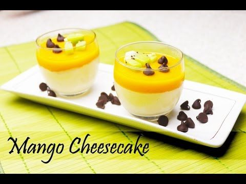Mango Cheesecake - No gelatin | vegetarian | No bake | short glass dessert with using Agar agar - YouTube