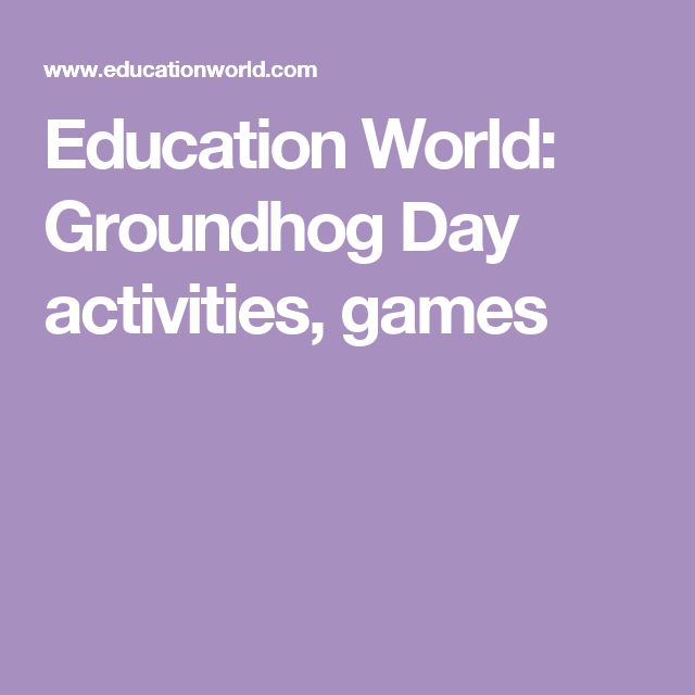 Education World: Groundhog Day activities, games