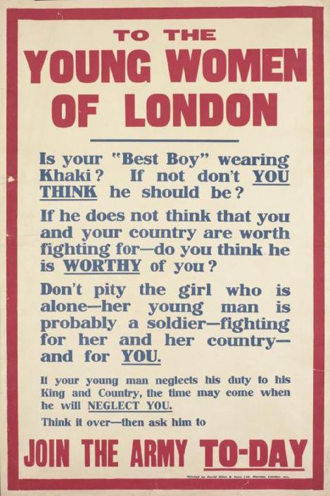 1914-1918: Recruiting posters: Military History, War Poster, Propaganda Poster, White Feathers, British Ww1, Wwi Poster, Young Women, London Recruitment, Recruitment Poster