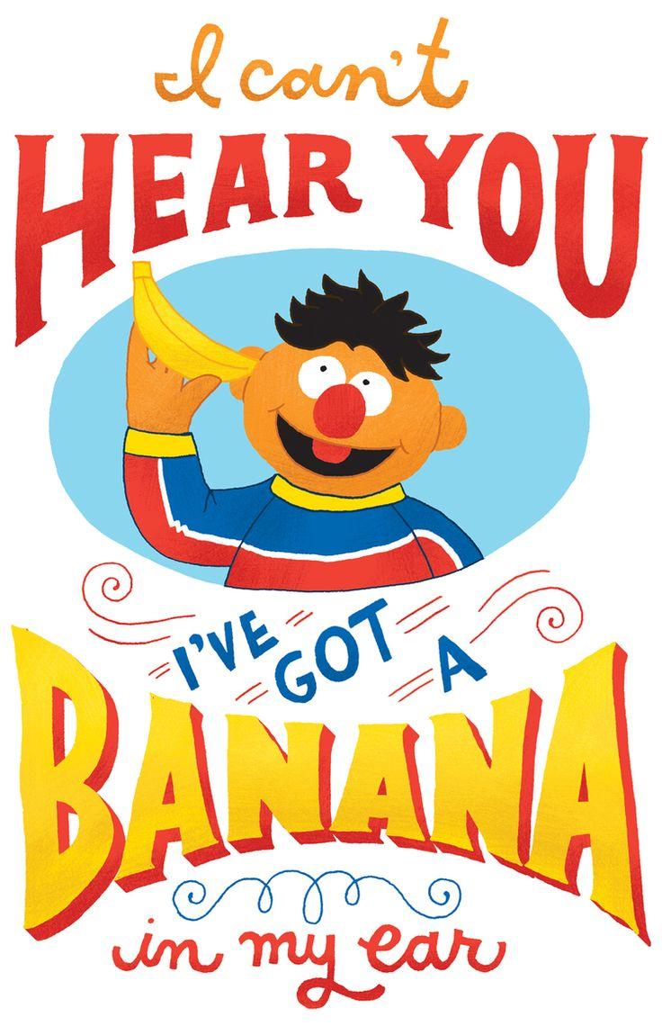 Mary Kate McDevitt - Sesame Street Posters: Ernie -- I can't hear you. I've got a banana in my ear.