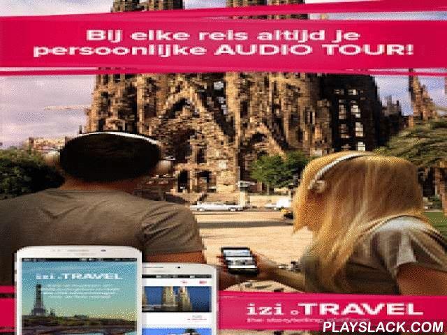Izi.TRAVEL: Audio Travel Guide  Android App - playslack.com ,  De beste audioreis- & tourgids voor vakantieplanningen, bezienswaardigheden en reizen.Ontdek Amsterdam, Parijs, Rome en nog veel meer steden met deze geweldige lokale reis-app - iZi Travel: Audioreisgids die zeer geschikt is voor reizigers die graag naar steden reizen om nieuwe plaatsen te verkennen en van te genieten. Het is een persoonlijke en gratis te gebruiken gids. U kunt steden, musea en culturele bezienswaardigheden…