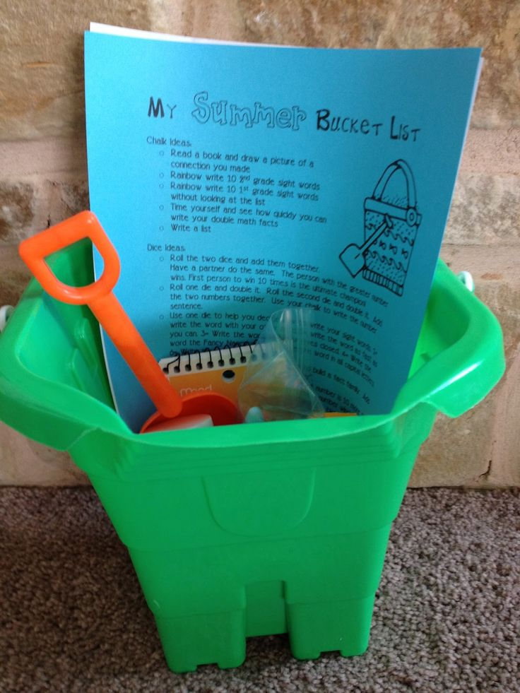 Summer Bucket List   The bucket is filled with:  chalk   a small notepad   a mechanical pencil   crayons   bubbles   dice   play-doh   1st grade sight word list   2nd grade sight word list   school summer reading program information   We worked together to create a summer bucket list to include inside the bucket.  We listed activities for each item that is in the bucket
