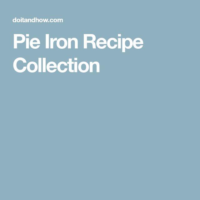 Pie Iron Recipe Collection