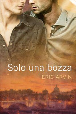 """I miei sogni tra le pagine: Pensieri su """"SOLO UNA BOZZA"""" di Eric Arvin"""