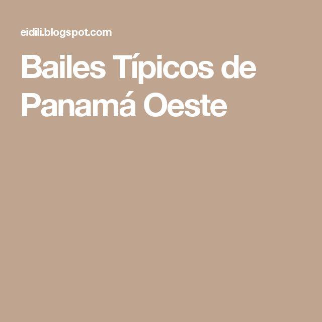 Bailes Típicos de Panamá Oeste