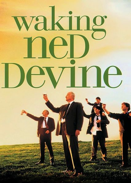 Waking Ned Devine - After discovering that lucky local Ned Devine croaked from the shock of winning the national lottery, two men mastermind a scheme to impersonate him.