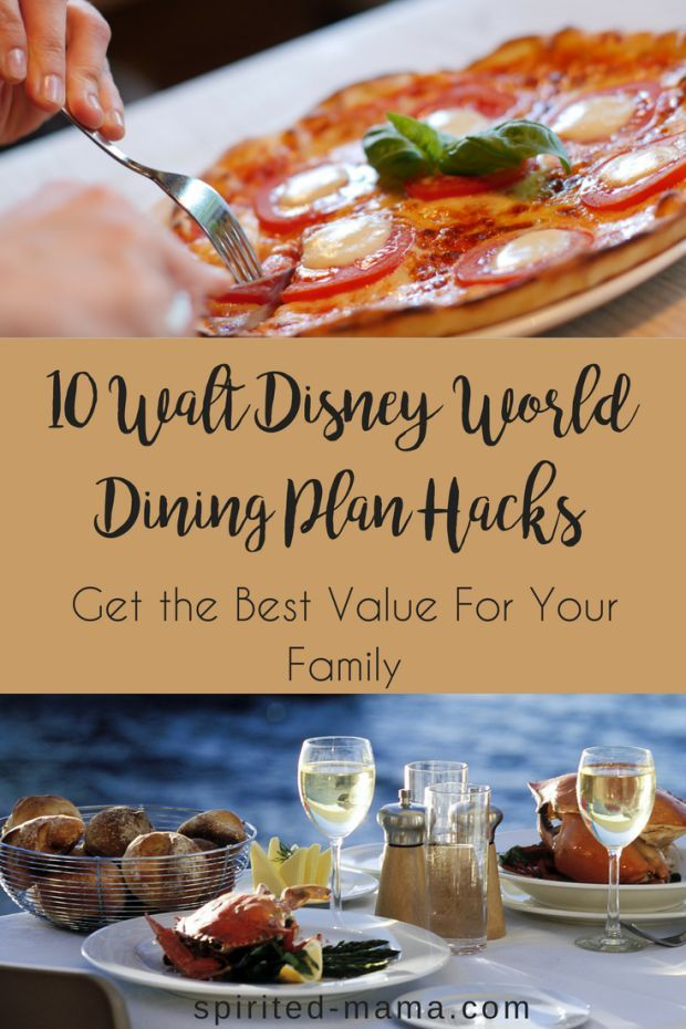 Walt Disney World Dining Plan - get the most value for your family