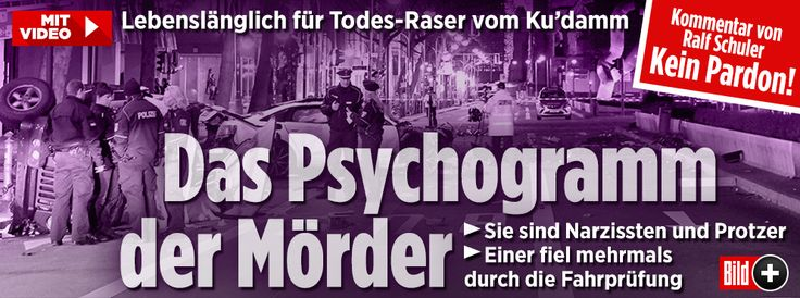 http://www.bild.de/bild-plus/regional/berlin/illegale-autorennen/das-psychogramm-der-kudamm-raser-50628548.bild.html