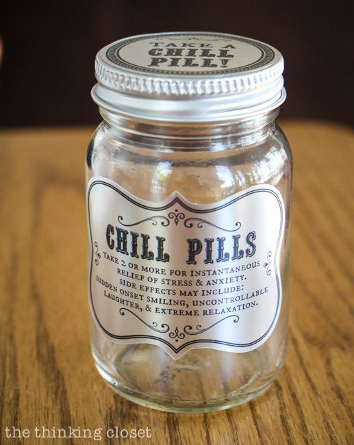 Chill Pills! A great gag gift idea and all you need is a glass jar, some candies, and the FREE printable labels from this Silhouette tutori...