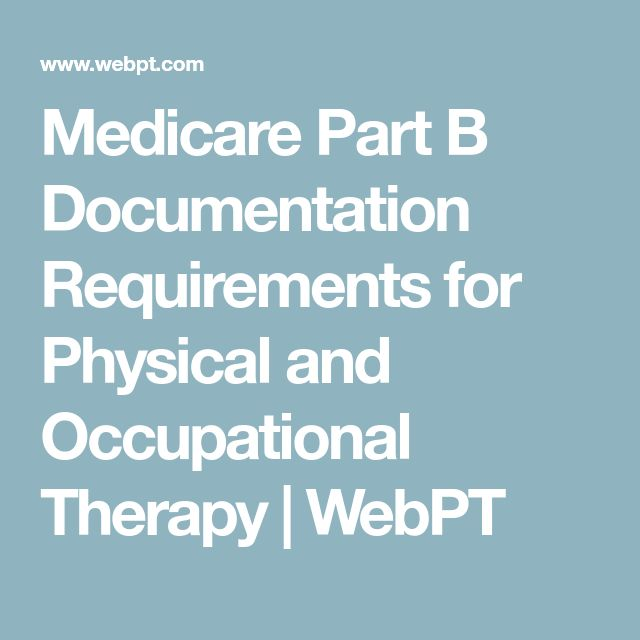 15 best ot images on pinterest medicare part b documentation requirements for physical and occupational therapy webpt fandeluxe Image collections