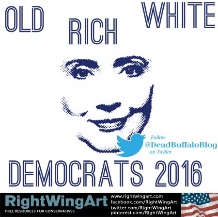 Old - Rich - White - Democrats - 2016 DON'T vote for them… simple logic