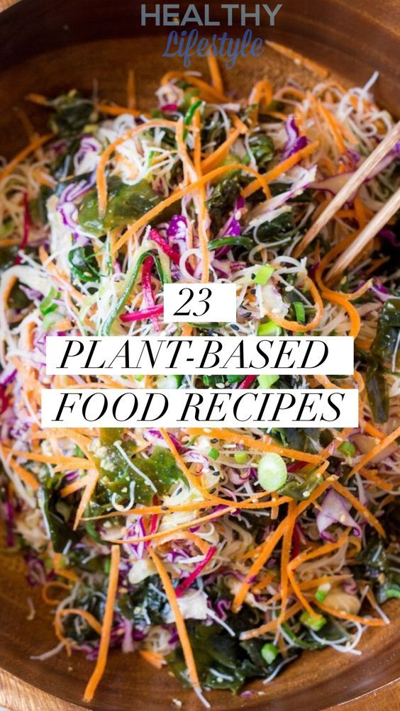 23 Soul Fulfilling Plant Based Food Recipes Healthy