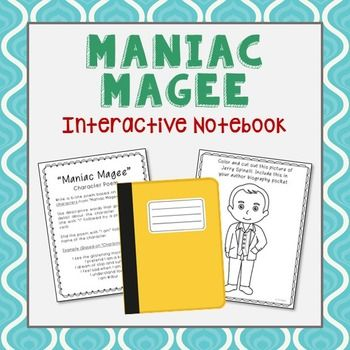 Maniac Magee Interactive Notebook Novel Study. Low Prep and Stress-Free. Author Biography, Vocabulary, Poetry, Chapter Summaries, Characteristics.