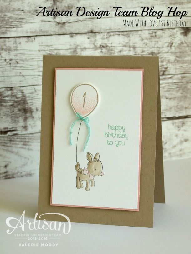 Stampin' Up! - Artisan Design Team - Made With Love - Valerie Moody; Independent Stampin' Up! Demonstrator. X