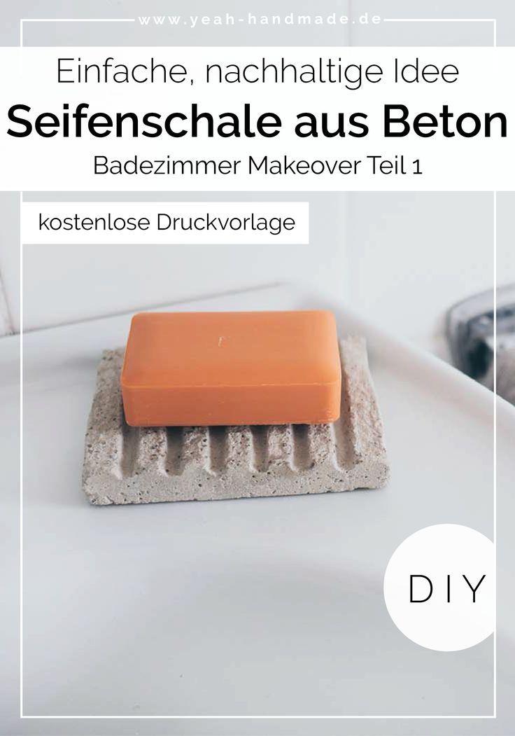 Diy Seifenschale Aus Beton Selber Machen Badezimmer Makeover Teil 1 Seifenschale Selber Machen Badezimmer Seife