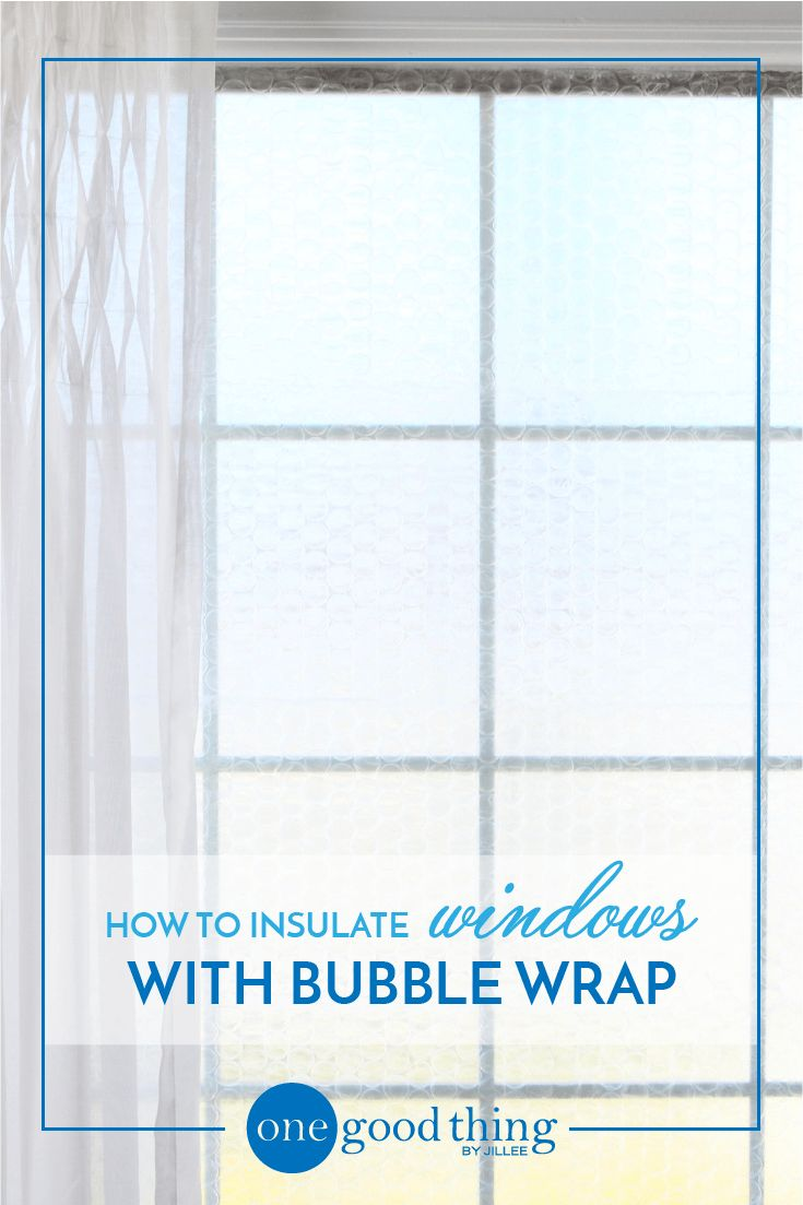 How To Quickly And Easily Insulate Your Drafty Windows