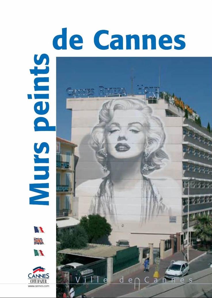 Les Murs peints de Cannes Cannes et ses facettes, Cannes culture et cinéma - Site de l'Office de Tourisme de Cannes