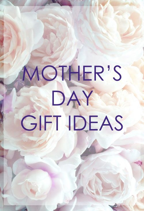 Mother's Day gifts | The Preppy Scientist