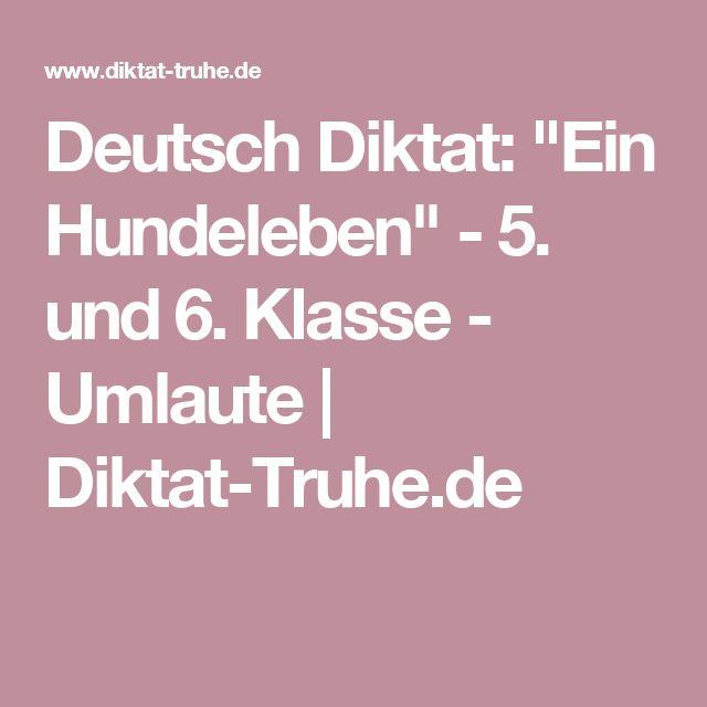 """Deutsch Diktat: """"Ein Hundeleben"""" - 5. und 6. Klasse - Umlaute   Diktat-Truhe.de"""