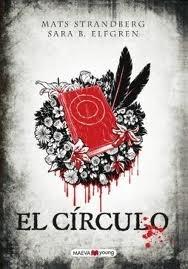 """""""El Círculo es un libro que está cargado de misterio, realismo y un poco de terror, que te mantendrá pegado a las páginas del libro hasta el final""""."""