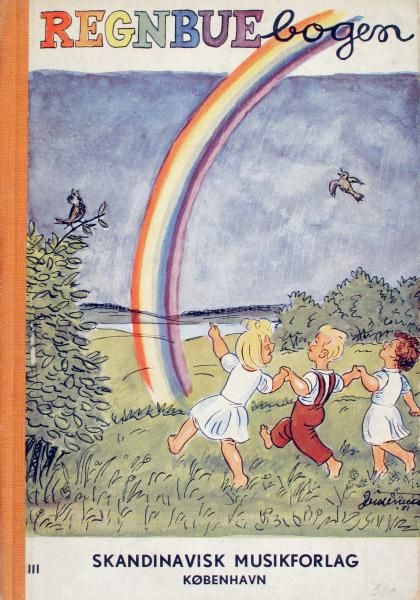 """I """"Regnbuebogen"""" fra 1952 findes 144 børnesange for skolens første tre klasser med illustrationer af Herluf Jensenius."""
