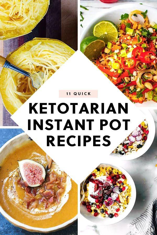 9 Quick Ketotarian Recipes You Can Make In The Instant Pot Pot Recipes Easy Healthy Low Carb Recipes Recipes